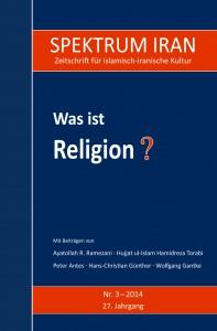 Spektrum Iran 3-2014 - Was ist Religion?